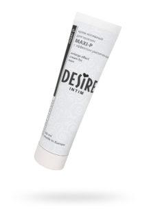 Крем для мужчин Desire ''Maxi-p''  30мл., Категория - Интимная косметика/Кремы для стимуляции и коррекции размеров/Кремы для увеличения пениса, Атрикул 00133158 Изображение 1